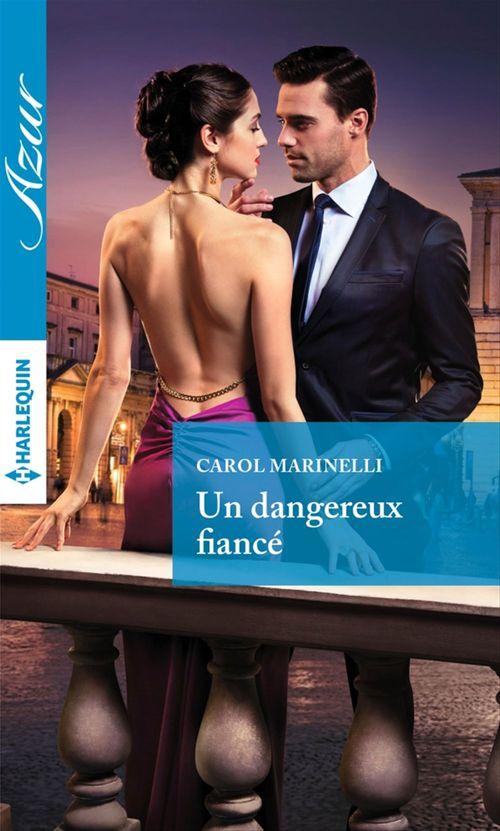 Vente Livre Numérique : Un dangereux fiancé  - Carol Marinelli