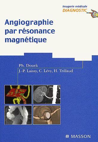 Angiographie Par Resonance Magnetique