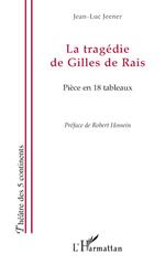Vente Livre Numérique : La tragédie de Gilles de Rais  - Jean-Luc Jeener