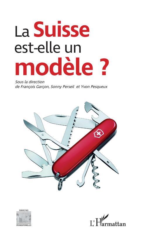 La Suisse est-elle un modèle ?