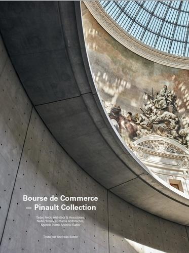 Bourse du commerce ; Pinault collection ; Tadao Ando architect and associates, nem / Niney et Marca