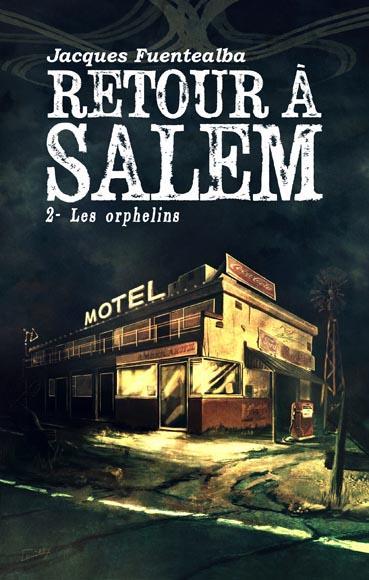 Retour à Salem t.2 ; les orphelins