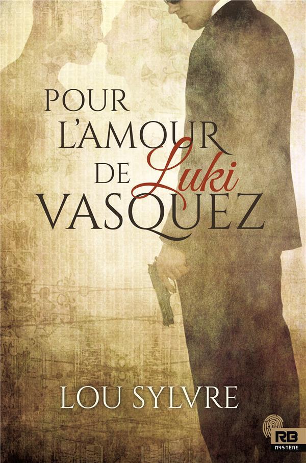 Pour l'amour de Luki Vasquez