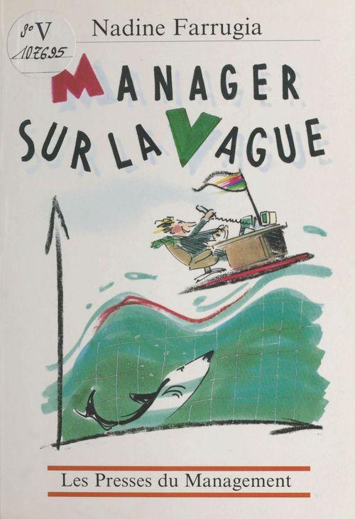 Manager sur la vague