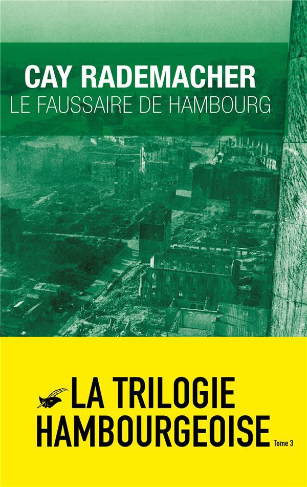 LE FAUSSAIRE DE HAMBOURG RADEMACHER, CAY