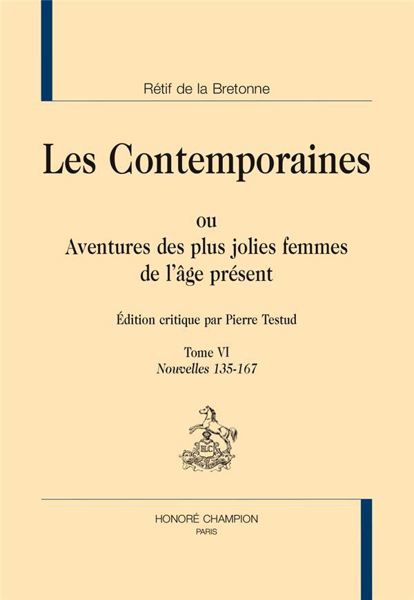 Les contemporaines ou aventures des plus jolies femmes de l'âge présent t.6 ; nouvelles 135-167