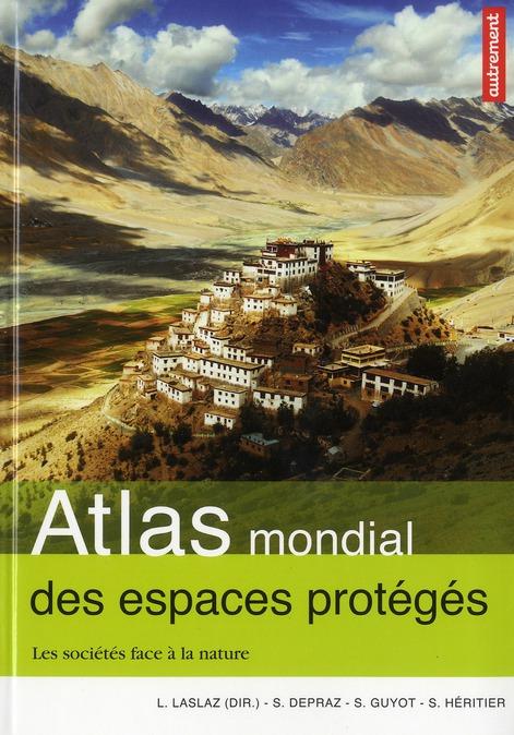 Atlas mondial des espaces protegés