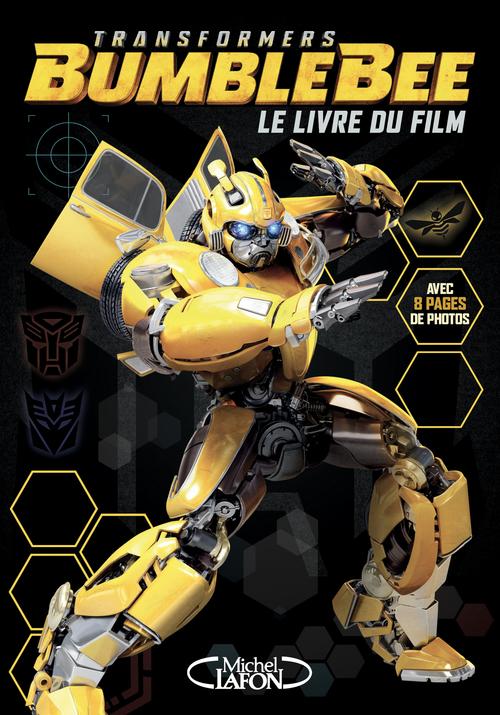 Transformers - Bumblebee ; le livre du film