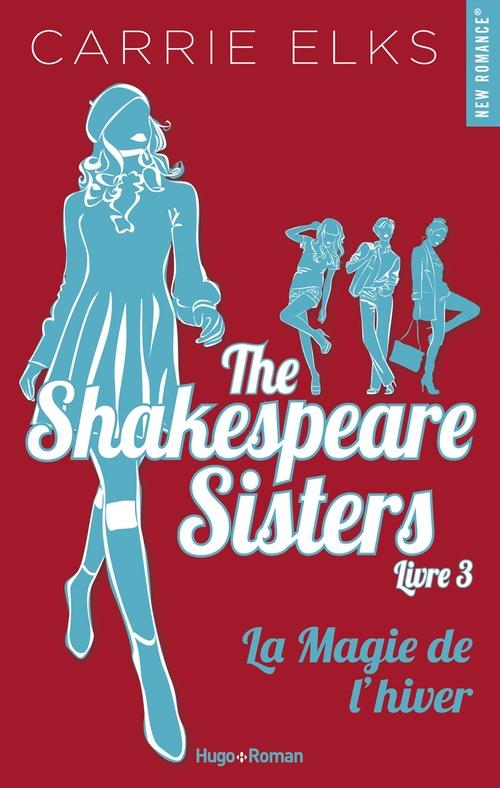 The Shakespeare sisters T.3 ; la magie de l'hiver