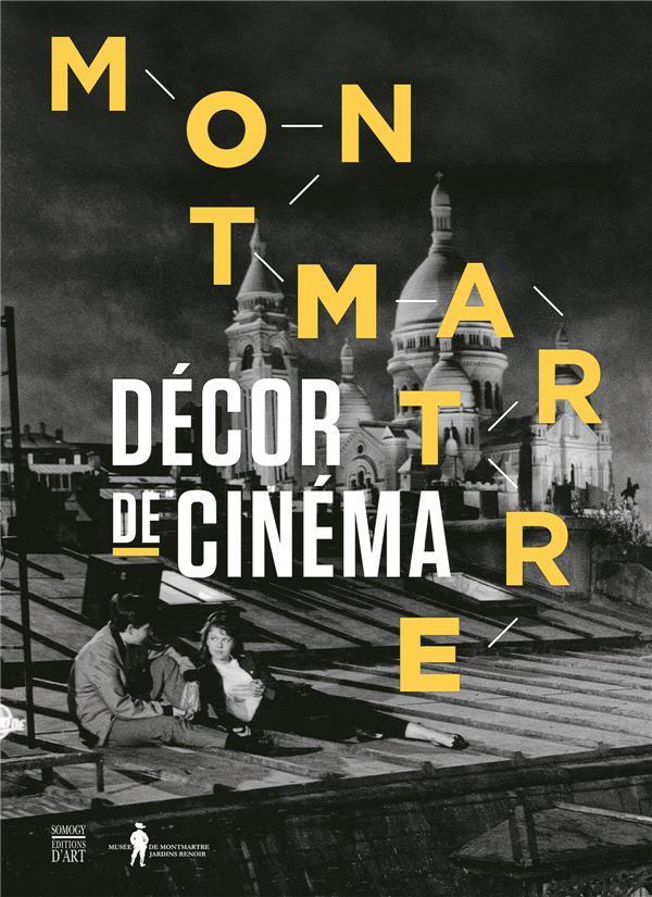 Montmartre, décors de cinéma