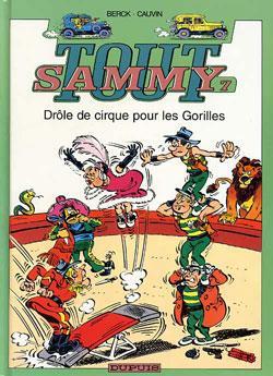 Tout Sammy T.7 ; Drole De Cirque Pour Les Gorilles