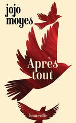 Vente Livre Numérique : Après tout  - Jojo Moyes