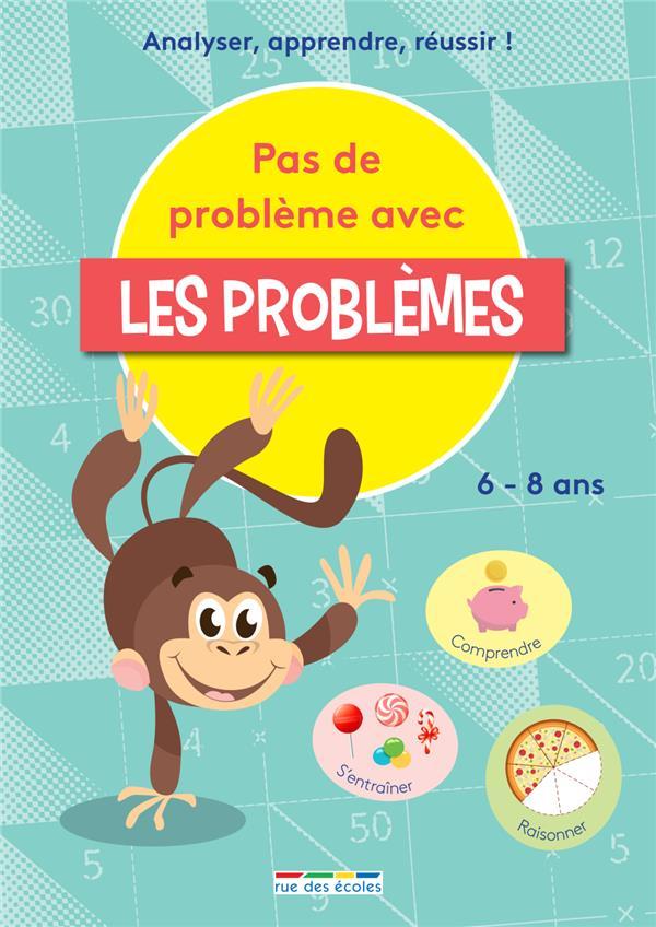 Mon cahier pour apprendre à résoudre des problèmes ; compendre, s'entraîner, réussir