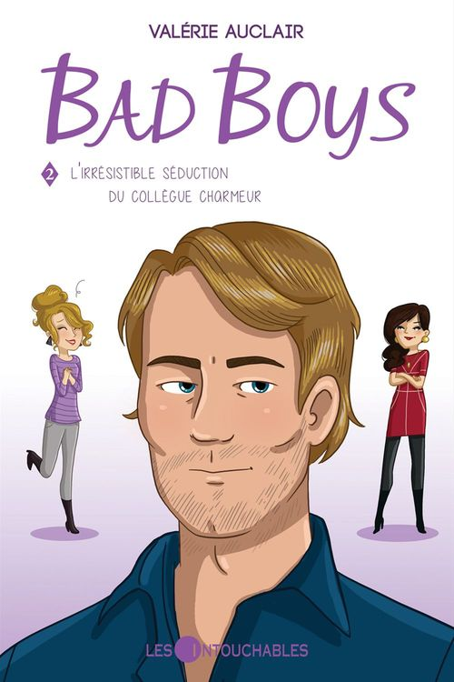 Bad boys v 02 l'irresistible seduction du collegue charmeur