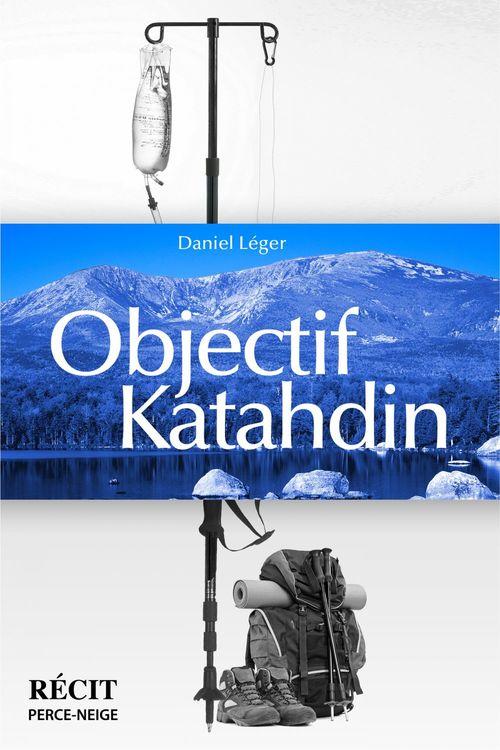 Objectif Katahdin