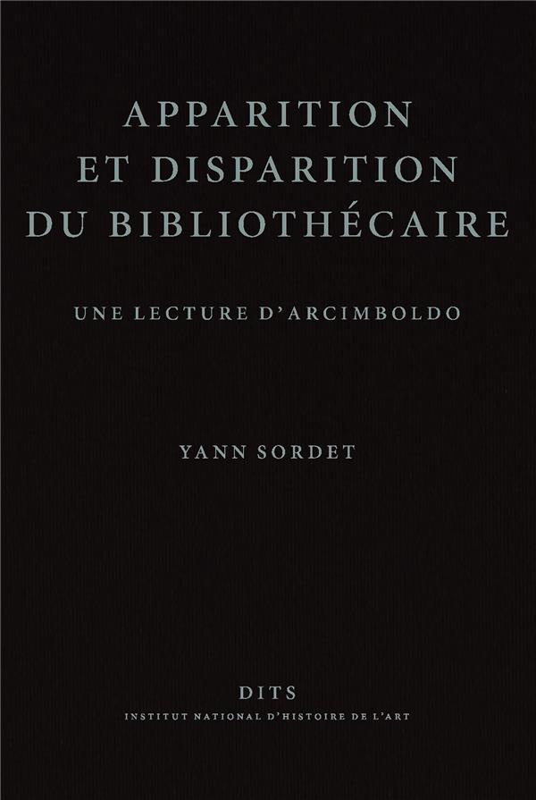 apparition et disparition du bibliothecaire. une lecture d'arcimboldo