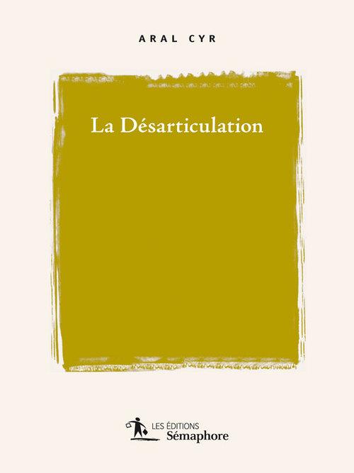 La désarticulation