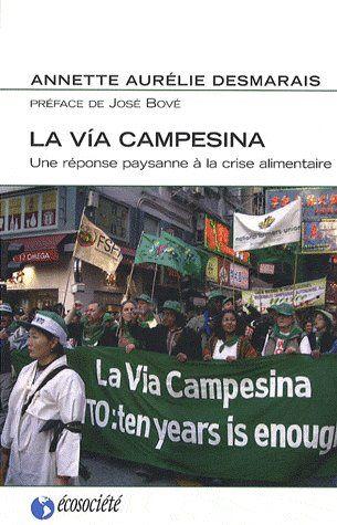 La via Campesina ; une réponse paysanne à la crise alimentaire