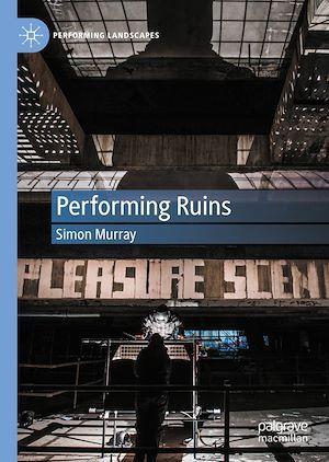Performing Ruins