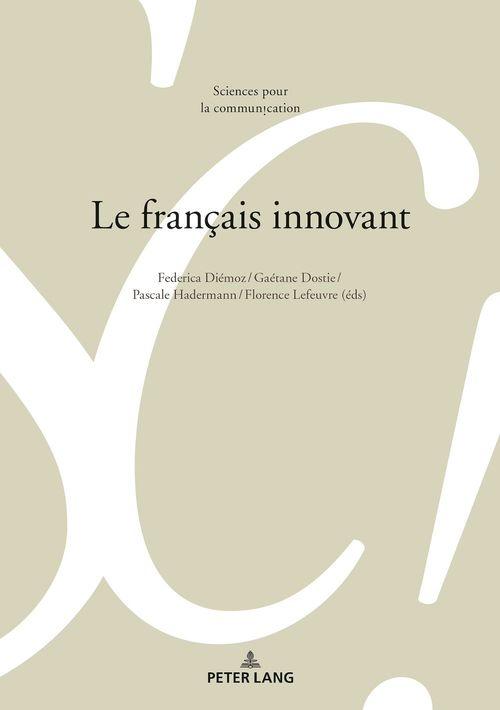 Sciences pour la communication - t130 - le francais innovant