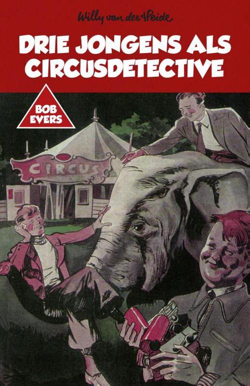 Drie jongens als circusdetective