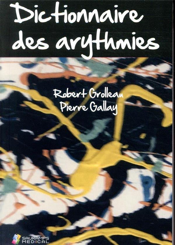 Dictionnaire des arythmies