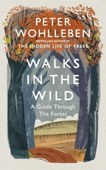 Vente Livre Numérique : Walks in the Wild  - Peter Wohlleben