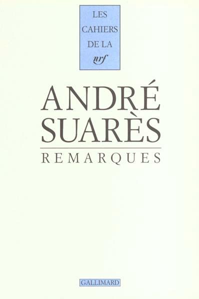 Les Cahiers De La Nrf ; Remarques
