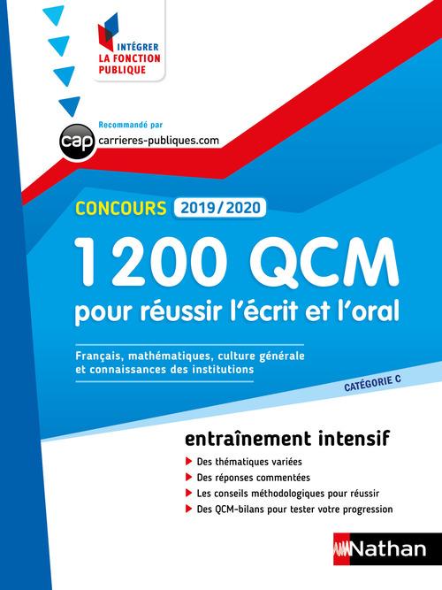 1 200 QCM pour réussir l'écrit et l'oral - Catégorie C - Intégrer la fonction publique - 2019-/2020