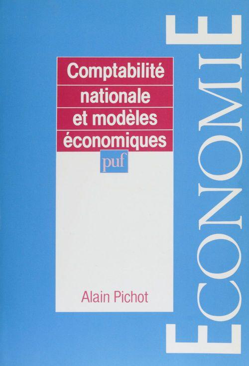 Comptabilite nationale et modeles economiques