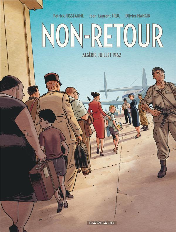 Non-retour : Algérie, juillet 1962