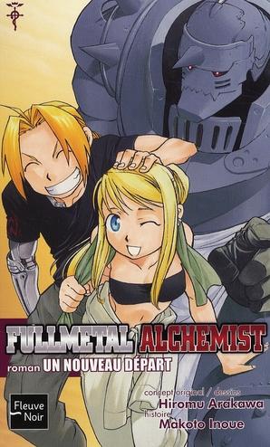 Fullmetal alchemist t.6 ; un nouveau départ
