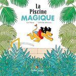 Vente Livre Numérique : La Piscine magique  - Carl Norac