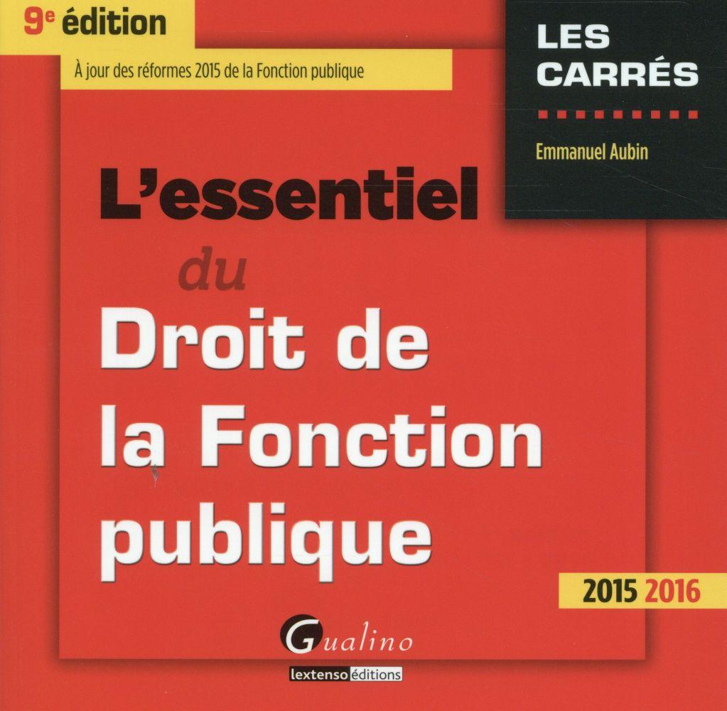 L'essentiel du droit de la fonction publique 2015-2016