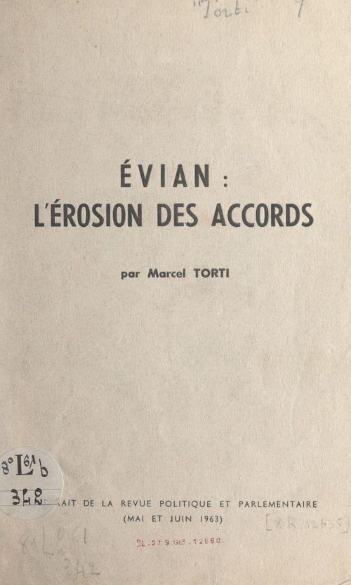 Évian : l'érosion des accords