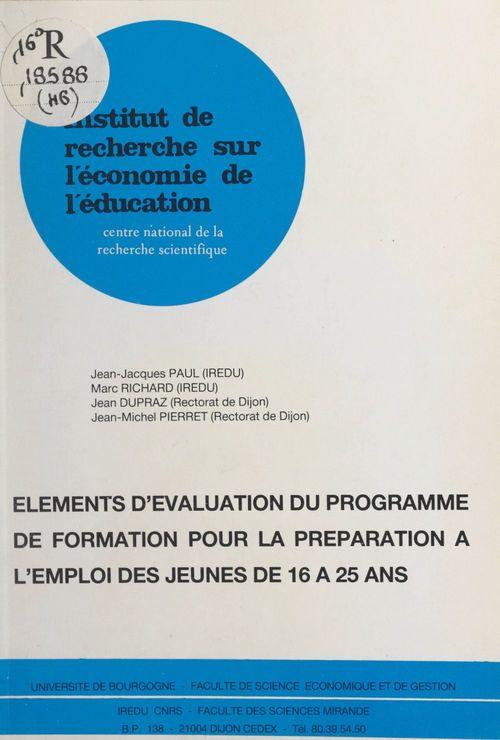 Eléments d'évaluation du programme de formation pour la préparation à l'emploi des jeunes de 16 à 25 ans