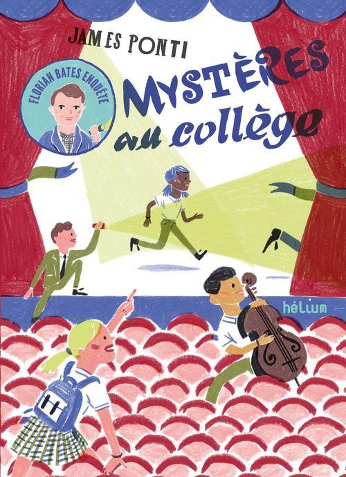 Florian Bates enquête t.1 ; mystères au collège
