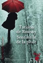 Vente Livre Numérique : Sentinelle de la pluie  - Tatiana de Rosnay