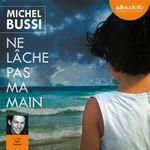 Vente AudioBook : Ne lâche pas ma main  - Michel Bussi
