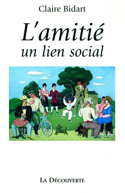 L'amitie - un lien social