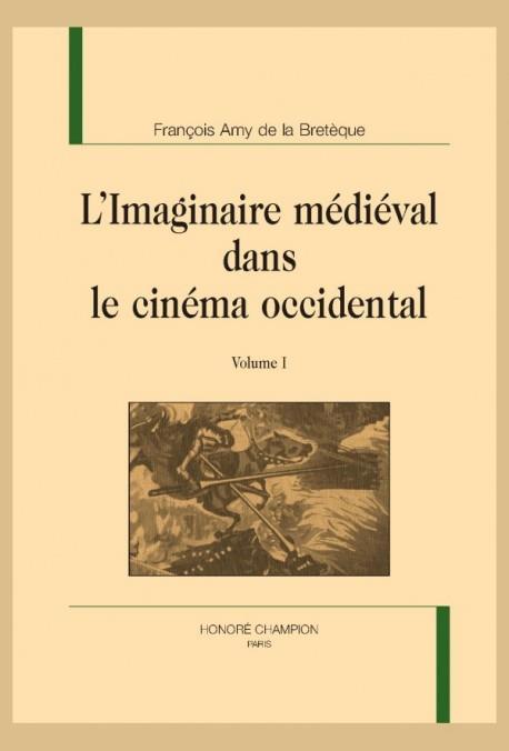 L'imaginaire médiéval dans le cinéma occidental