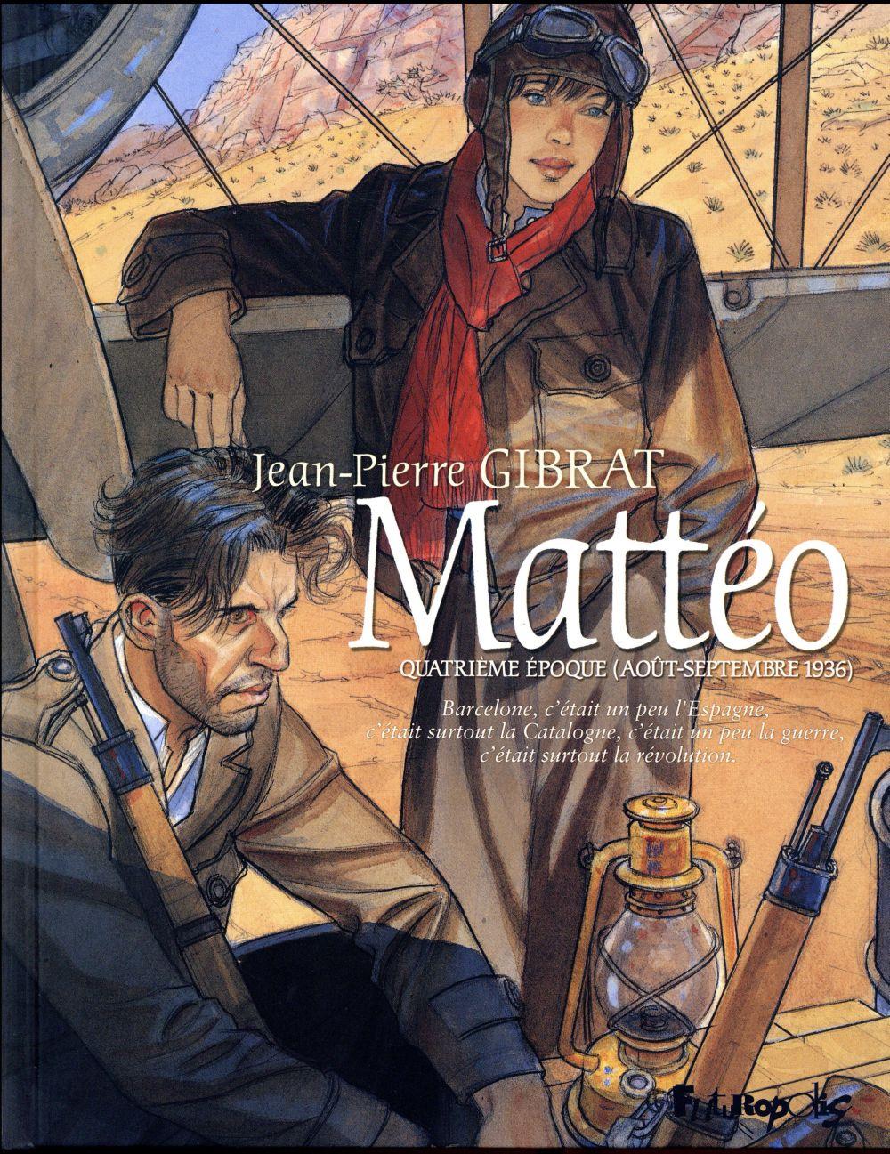 Mattéo T.4 ; quatrième époque (août-septembre 1936)