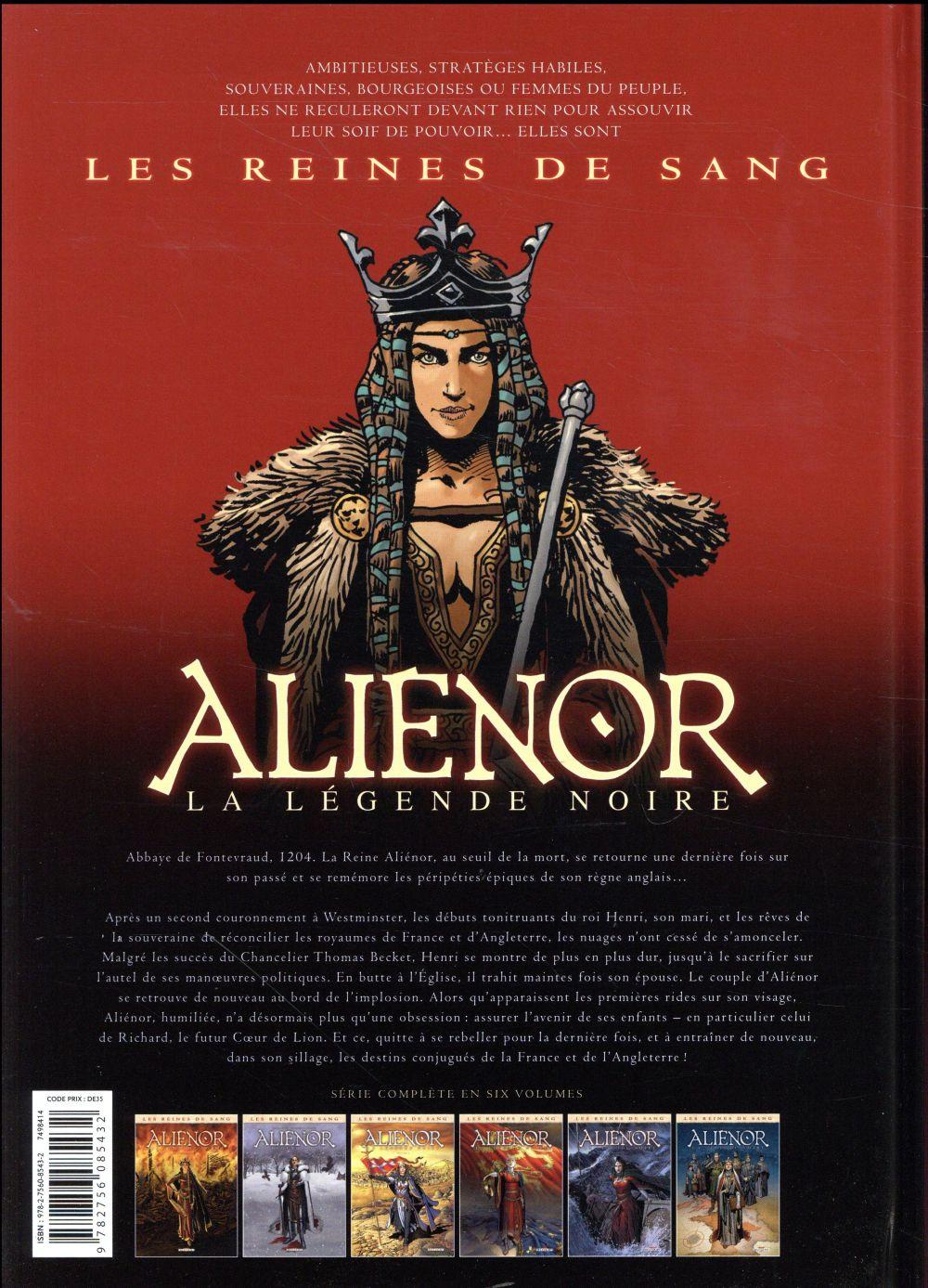 Les reines de sang - Aliénor, la légende noire T.6