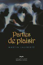 Vente Livre Numérique : Parties de plaisir  - Martin Laliberté