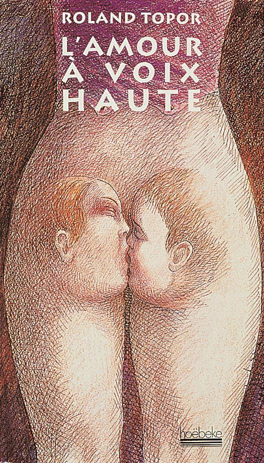 L'amour a voix haute - mots, propos, repliques echanges au cours des ebats amoureux
