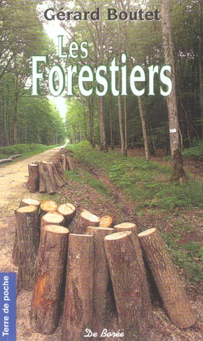 forestiers (les)