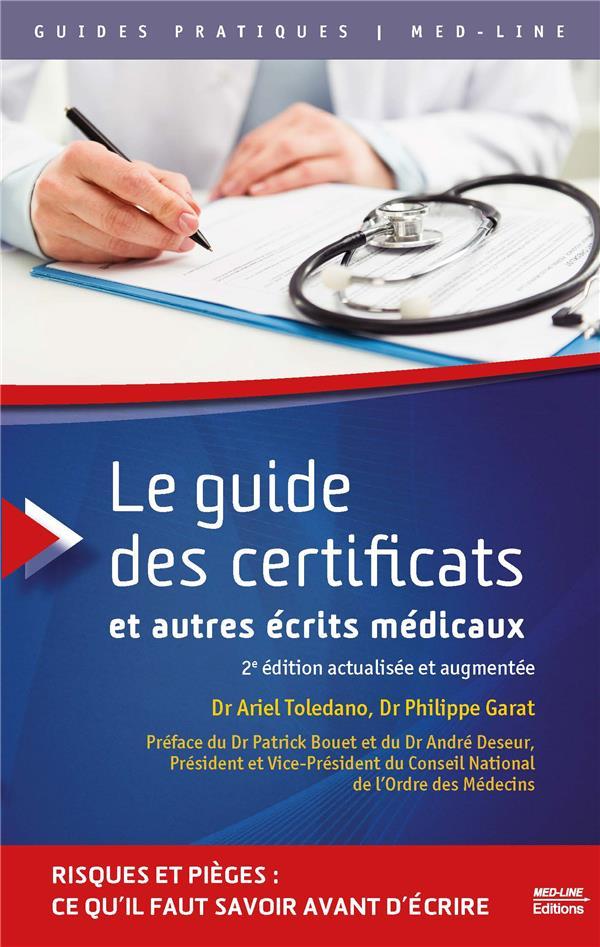 Le guide des certificats et ecrits medicaux