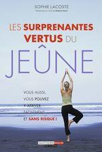 Vente EBooks : Les surprenantes vertus du jeûne  - Sophie Lacoste