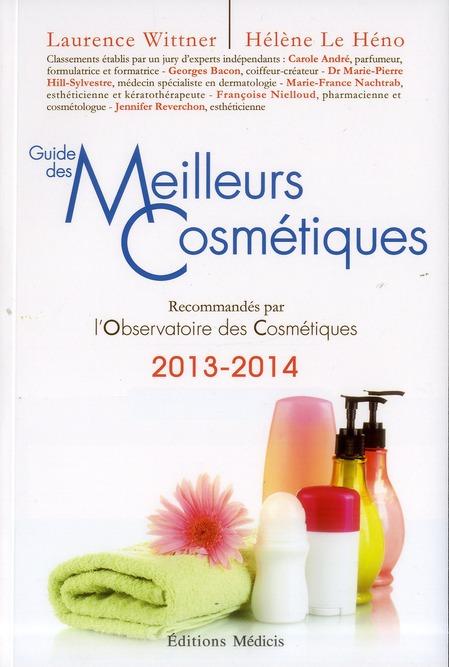 Guide des meilleurs cosmétiques (édition 2013/2014)