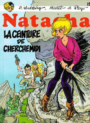 Natacha T.15 ; La Ceinture De Cherche Midi